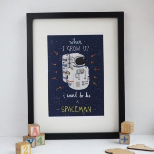 I wan to be a spaceman A4 print