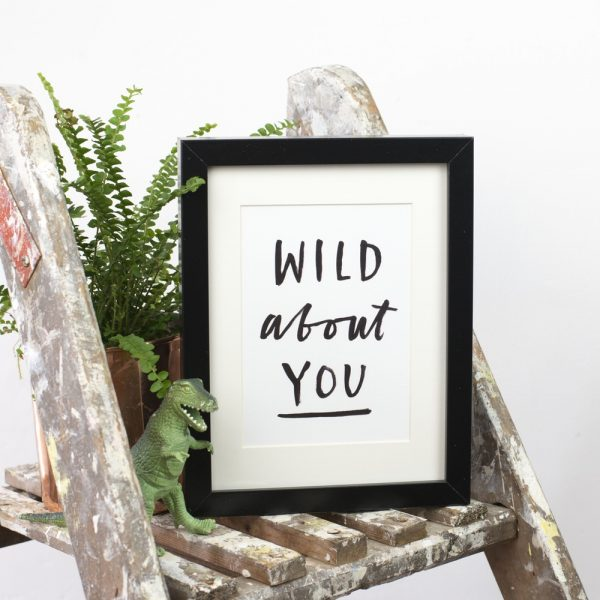 Wild about you