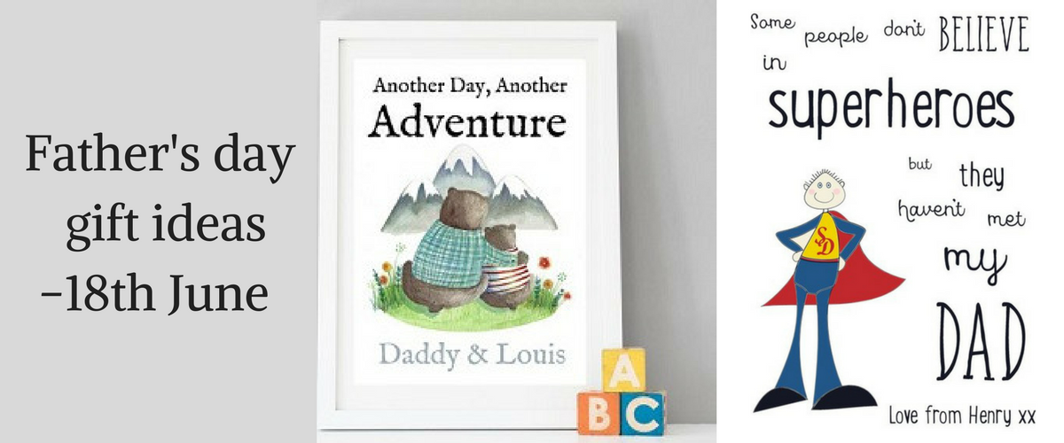 Father's day gift ideas 18th June