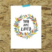 You are loved A5 art print