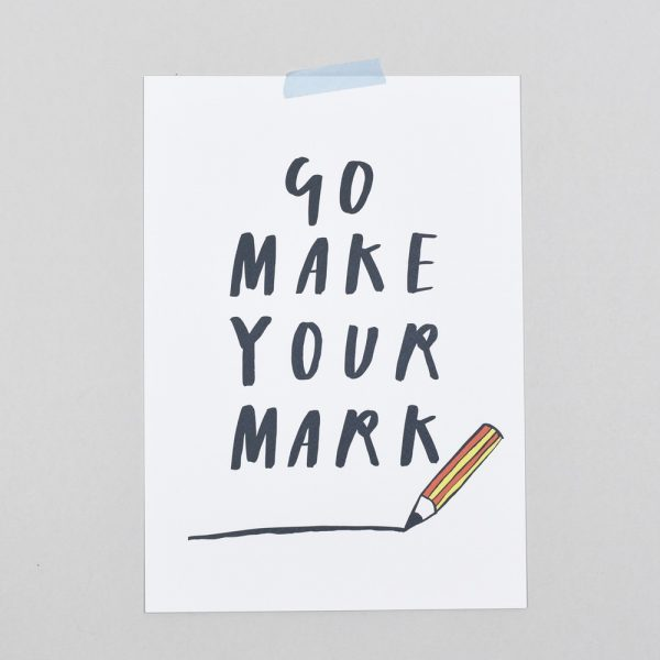 Go make your mark1
