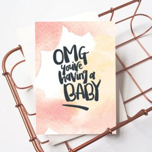 New Baby Card: OMG You're Having A Baby! - Expectant Family, Pregnancy, Gender Neutral New Baby Celebration Card