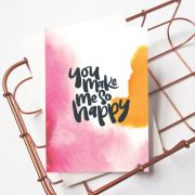 Just Because Card: You Make Me So Happy - Cheerful, I Love You, Cute Card For Friend, Happy, Romantic Card