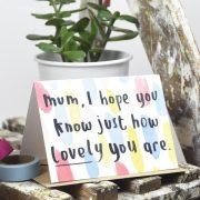 I hope you know . . .  mum card