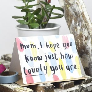 I hope you know . . . mum card