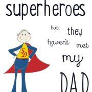 My Superhero Father's day print