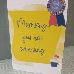Mummy you are amazing card